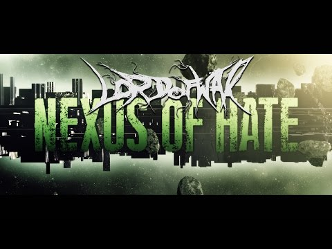 Lord of War-Nexus of Hate(LYRIC VIDEO)