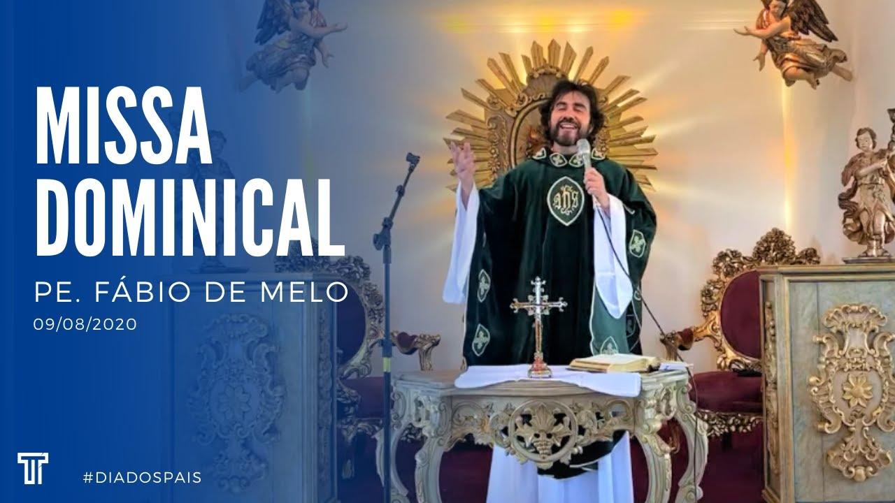 Missa Dominical com Padre Fábio de Melo | Dia dos Pais [09/08/2020]