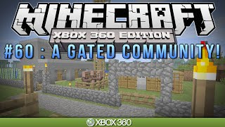 "Minecraft Xbox | ""A GATED COMMUNITY"" 