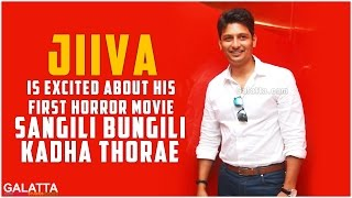 #Jiiva is Excited About his First Horror Movie #SangiliBungiliKadhaThorae