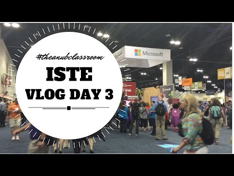 ISTE Vlog Day 3: The Anub Classroom