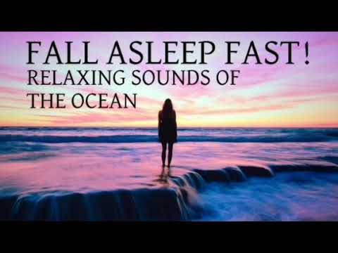 Fall Asleep  Fast : Relaxing Sounds of The Ocean, Deep Sleep Music, Ocean Waves, Relaxing Music