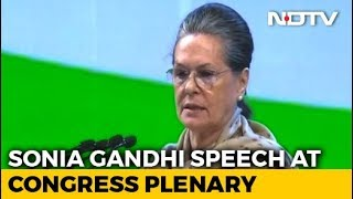 Sonia Gandhi Says Modi Government Drunk On Power, Promises Were All Drama