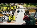 PUBG: Funny & WTF Moments Ep. 198