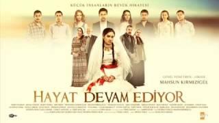 أغنية مسلسل حياة التركي hayat devam ediyor
