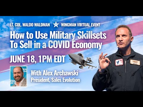 How to leverage military skillsets to sell in a COVID Environment