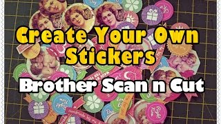 Brother Scan n Cut Tutorials: Creating Stickers