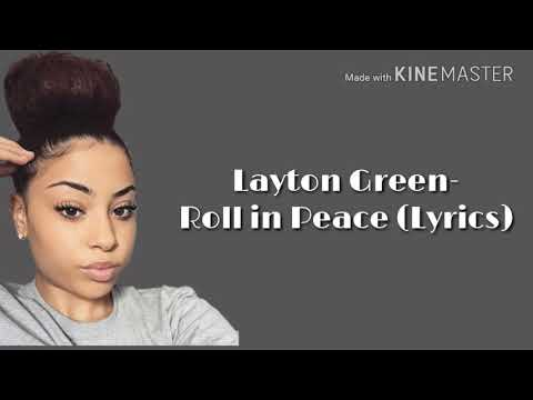 Layton Greene- Roll in Peace (Lyric Video)