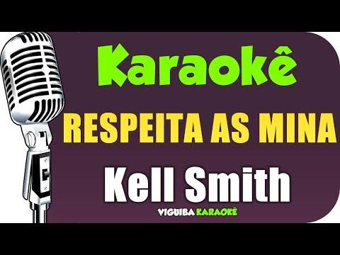 Baixar Musica Da Kell Smith Respeita As Mina | Baixar Musica