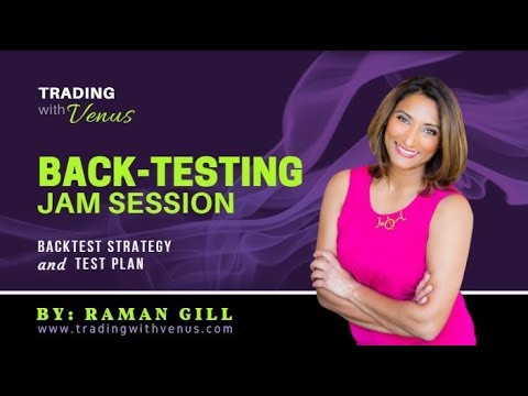 Back Testing Jam Session: Backtest Strategy and Test Plan - Forex Trading Strategy