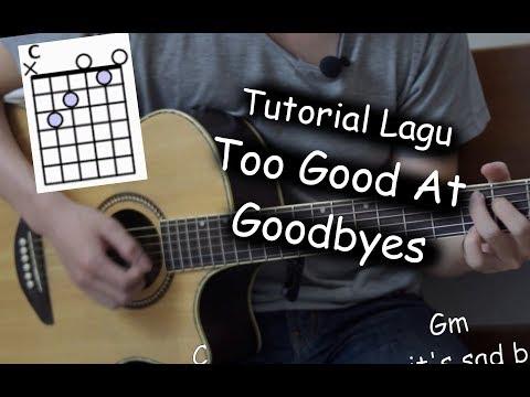 Belajar Gitar (Too Good At Goodbyes - Sam Smith)