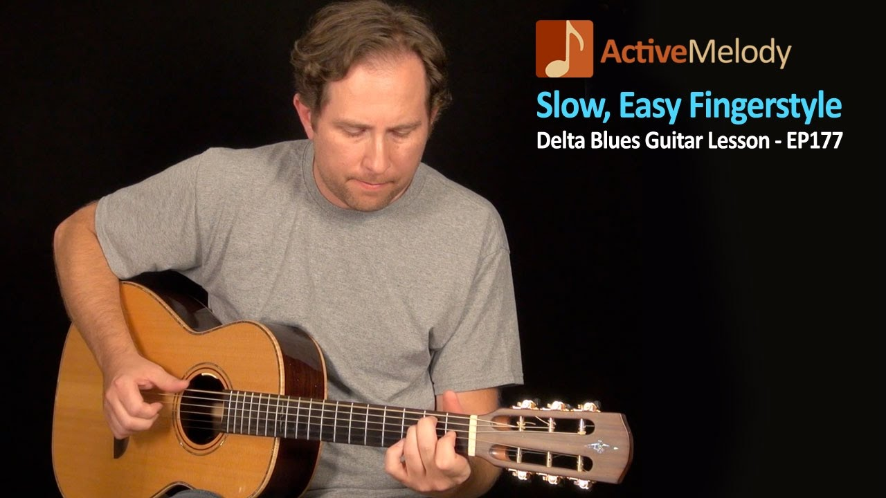 Slow And Easy Delta Blues Guitar Lesson Fingerstyle Ep177 Easy