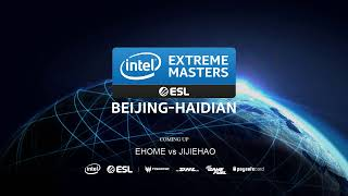 Live: IEM Beijing - China Open Qualifier - EHOME vs JiJeHao