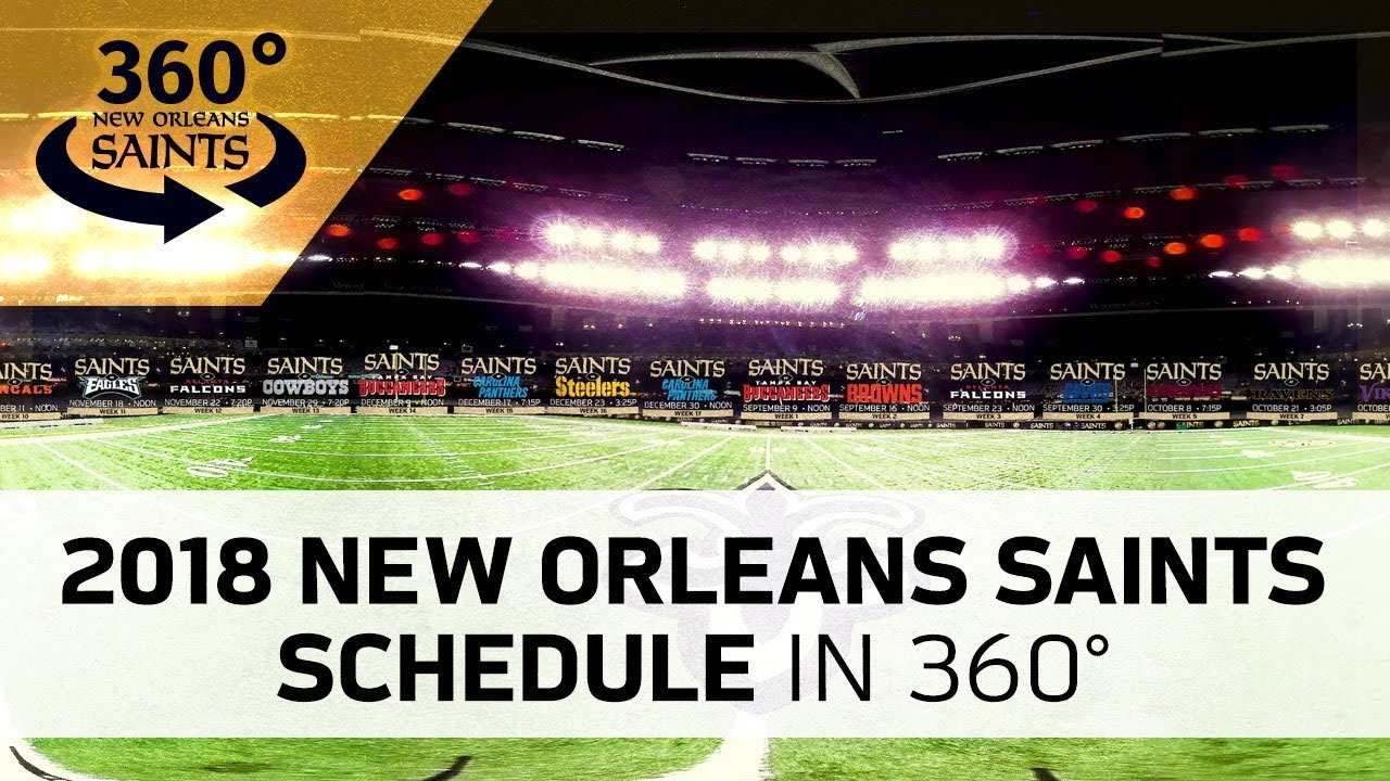 New Orleans Saints 2018 Schedule In 360 Youtube