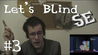 Let's Blind SE #3 - Castle Mane-ia