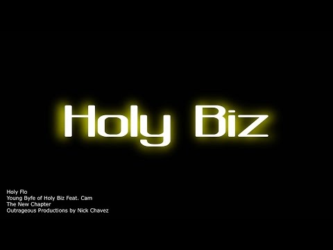 Holy Flo - Young Byfe of Holy Biz  ft. Cam (Official Visual)