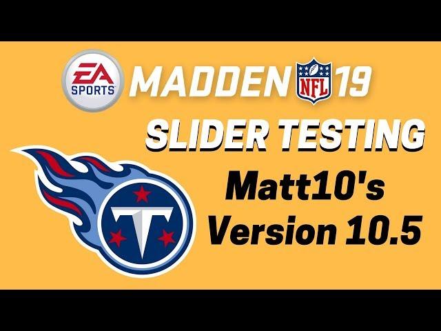 Madden 19 Slider Testing With Matt10s Version 10.5