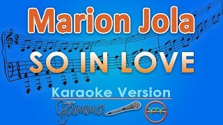 Marion Jola So In Love Karaoke Lirik Tanpa Vokal by GMusic