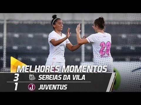 Sereias da Vila 3 x 1 Juventus | MELHORES MOMENTOS | Paulistão (28/04/19