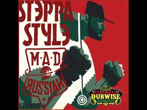 Steppa Style - Mad Russian  Album Mixtape (Totally Dubwise Recordings) (February 2017)