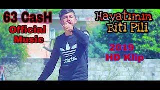 63 Cash Hayatımın Biti Pili 2019 Yeni Hd Klip