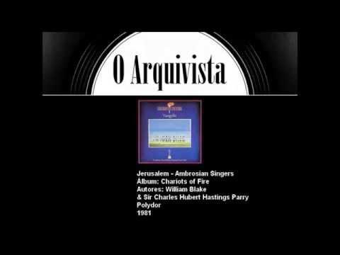 Jerusalem - Ambrosian Singers
