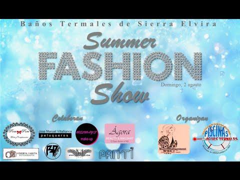 Summer Fashion Show 2015 - Baños Termales de Sierra Elvira