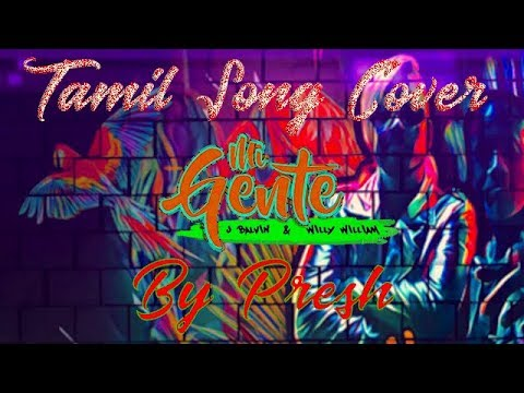 Mi Gente Tamil Song Cover Youtube
