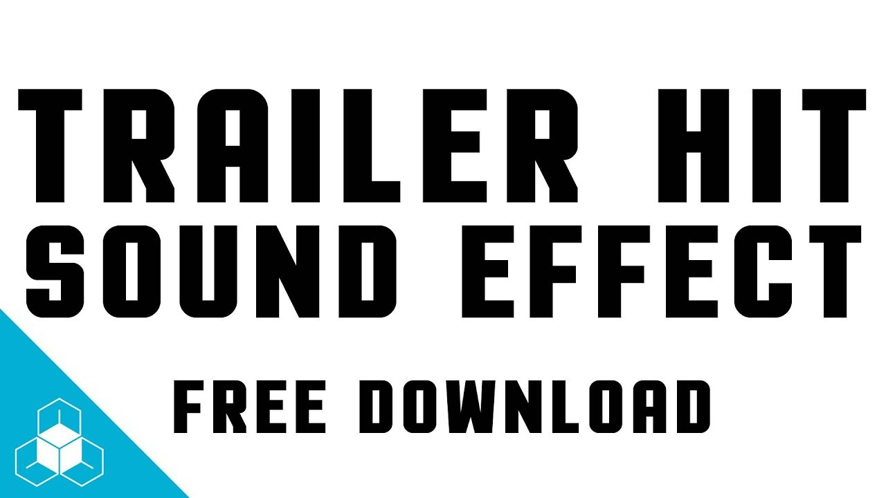 TRAILER HIT SOUND EFFECT - Daily FREE Cinematic Sound Effects Download