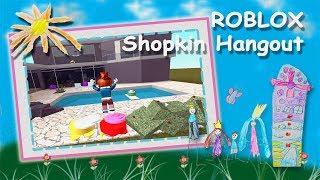 ROBLOX - Shopkin Hangout