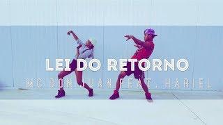 DANCEI COM MEU EX a Lei Do Retorno - MC Don Juan feat MC Hariel - Coreografia Dance Tainara Vieira