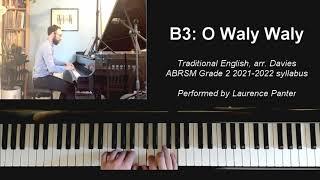 B:3 O Waly Waly (ABRSM Grade 2 piano 2021-2022)