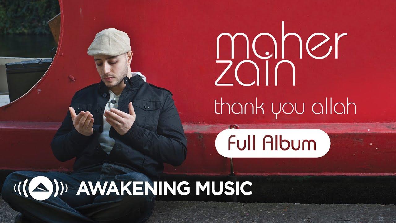 Ramadan 2020 Maher Zain Thank You Allah Full Album Platinum Edition Youtube