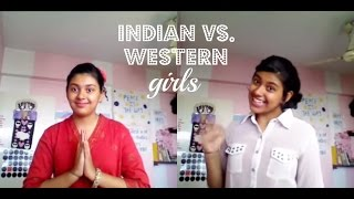 Indian vs. Western: Girls.
