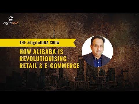 DigitalDNA- How Alibaba Is Revolutionising Retail & E-Commerce