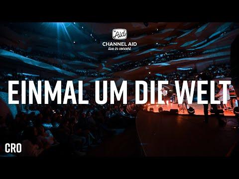 CRO - Einmal um die Welt (live aus der Elbphilharmonie Hamburg) #CALIC2018