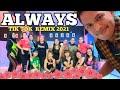 DJ ALWAYS SLOW TIKTOK REMIX TERBARU 2021