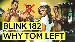 Why Tom Left Blink 182