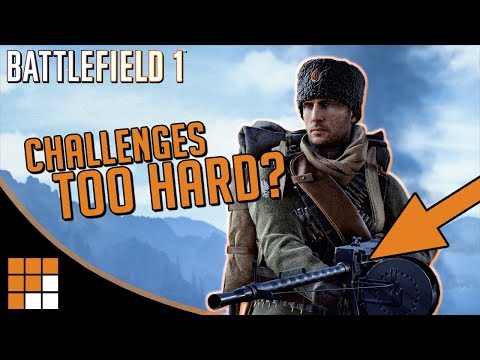 Battlefield 1 Russian DLC Weapon Challenges: Too Hard or Too Easy?