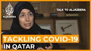 Qatar health minister: 'Coronavirus rate not high, but realistic' | Talk to Al Jazeera