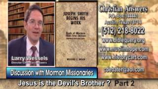 Repeat youtube video MORMONS IN MY LIVING ROOM (PART 2): MORMON MISSIONARIES SAY JESUS AND THE DEVIL ARE SPIRIT BROTHERS