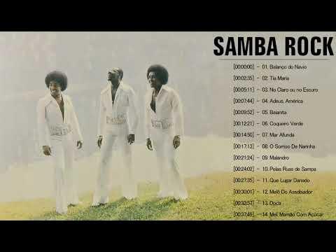 Os Melhores Samba Rocks  Nacional Anos 70/80 E 90 - Samba Rock Full Album