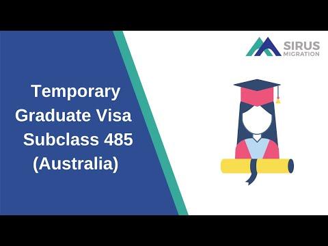 Temporary Graduate Visa - Subclass 485 (Australia)