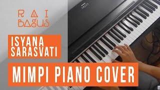 Mimpi - Isyana Sarasvati Piano Cover
