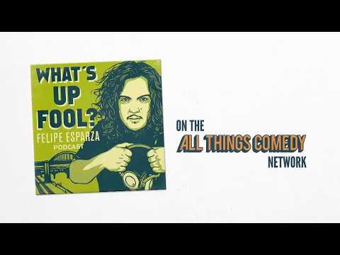 Martin Moreno returns to What's Up Fool? w/ Felipe Esparza