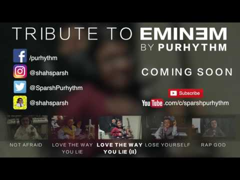 Tribute To Eminem: Coming Soon - Cover Album By Purhythm (Sparsh Shah)
