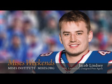 Jacob Lindsey: NFL Hopeful from Harvard on Why He Loves Austrian Economics