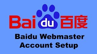 2 of 6: Baidu Webmaster Account Setup