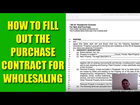 How to Wholesale Real Estate - EXACTLY How to Fill Out Real Estate Contracts - UPDATED!