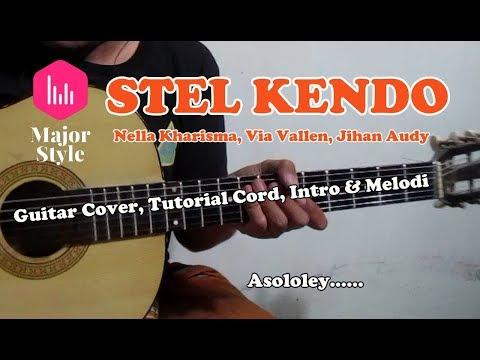 Via Vallen - STEL KENDO | Nella Kharisma | Cover & Intro, Melodi Tutorial | Major Style